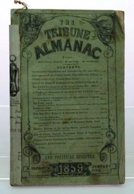 """The """"Tribune Almanac of 1859,"""" published by H. Greeley co. New York, contains 80 pages of info and advertisements."""