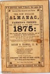"The New England Almanac and Farmer's Friend"" for 1875."