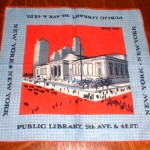 She also made several hankies that depicted scenes from New York City. This one is of the New York Public Library.
