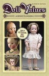 Doll Values, Antique to Modern