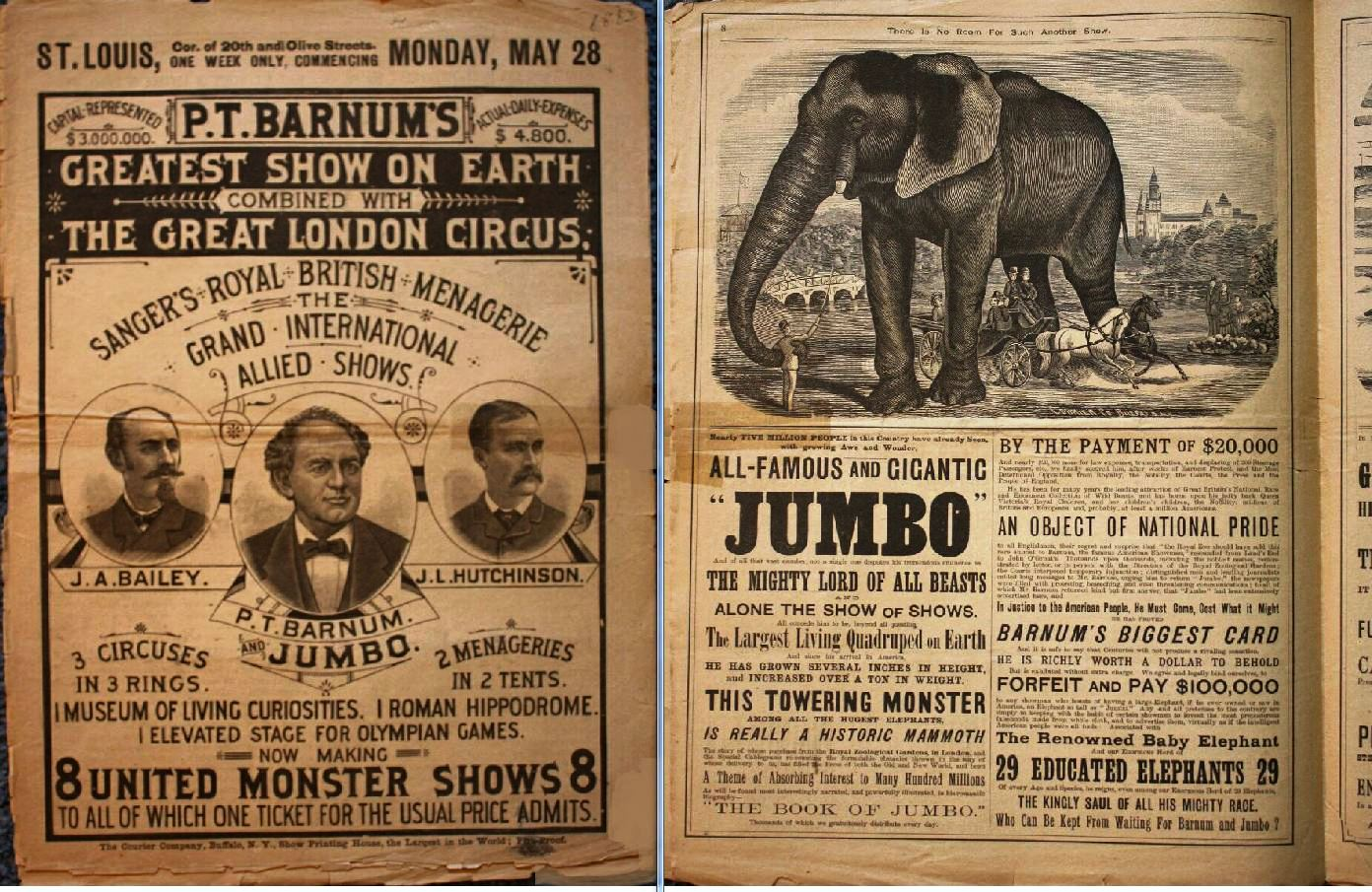 "This 1883 Greatest Show On Earth courier has portraits of the three principals on the cover—J.A. Bailey, P.T. Barnum & J.L. Hutchinson. Note that under Barnum's portrait in the center it says: P.T. Barnum & Jumbo. Inside the courier, an entire page is devoted to Jumbo and the other elephants in the show. Throughout the 16-page courier, there are mentions of Jumbo—""Wait for Barnum & Jumbo,"" ""No extra charge to see Jumbo"" and other enticing verbiage. A similar courier sold at auction in 2008 for $692.00."