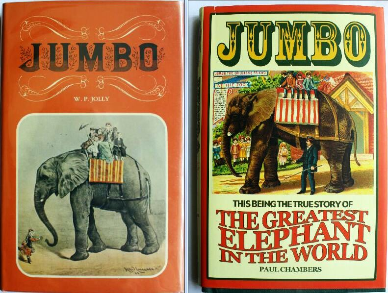 "Two excellent books about Jumbo can be found on the Internet for $5-10 each. Both were originally published in England. ""Jumbo,"" by W.P. Jolly, is copyrighted 1976. ""Jumbo The Greatest Elephant in the World,"" by Paul Chambers, is copyrighted 2008."