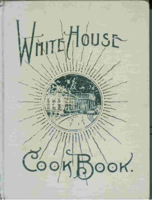 "The ""White House Cook Book"" was printed from 1887 into the late 1920s and included a photo of each year's first lady."