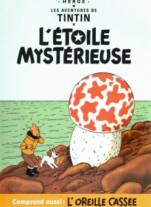 The published cover features Tintin and his loyal sidekick, a dog named Snowy, investigating a giant red mushroom growing out of a meteorite that fell into the ocean.